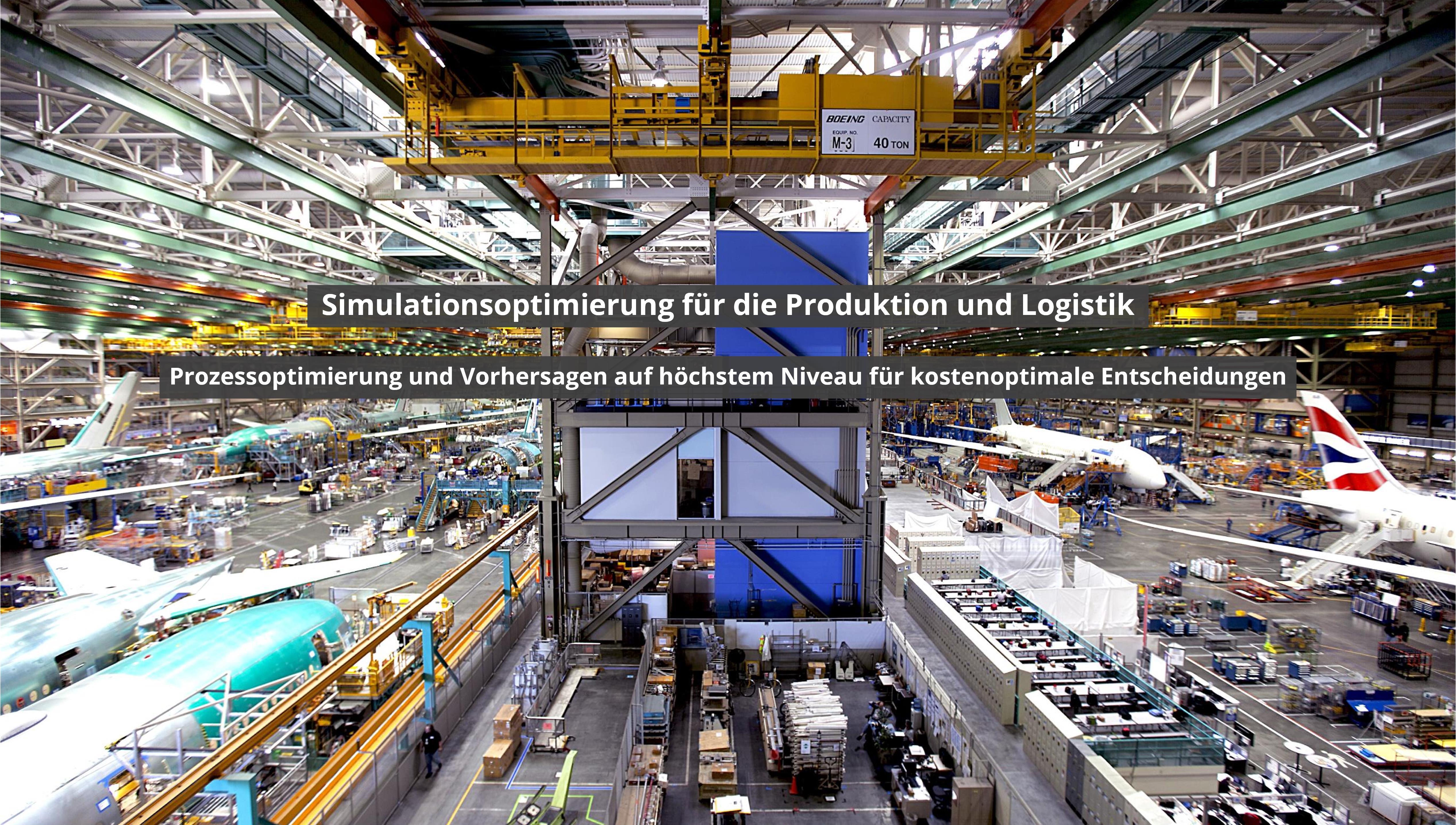Simulationsoptimierung für Produktion und Logistik